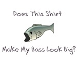Does this shirt make my BASS look big?