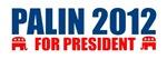 SARAH PALIN 2012 FOR PRESIDENT BUMPER STICKER T-SH