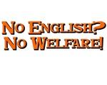 No English? No Welfare!