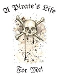 A Pirate's Life Shirts & Jackets