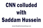 CNN Colluded with Saddam Hussein
