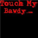 TouchMyBawdy.com™