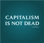 Capitalism Is Not Dead