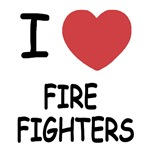I heart fire fighters