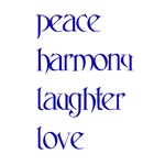 Peace, Harmony, Laughter, Love Shop