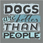 Dogs Are Better Than People
