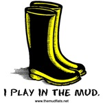 I play in mud