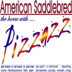 American Saddlebred T-shirts, Gifts: Pizzazz