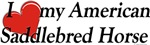 American Saddlebred T-shirts, Gifts: I love
