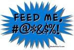 'Feed Me!' (Blue Pop Art)