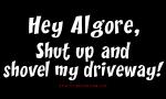 Shut Up, Algore...