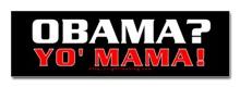 Obama Yo Mama