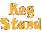 Keg Stand
