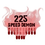225 SPEED DEMON