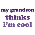 Gifts for a Granparent~My grandson thinks I'm cool