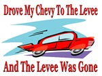 Drove My Chevy to the Levee
