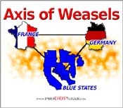"""Axis of Weasels"""