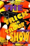 The Trick or Trout Show - HATT Oct 2012 G