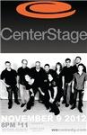 CenterStage Nov 9, 2012