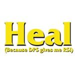 Heal - Because DPS gives me RSI