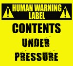 Human Warning Label:Under Pressure
