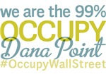 Occupy Dana Point T-Shirts