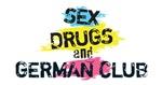 Sex Drugs And German Club