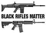 Black Rifles Matter
