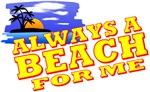Always A Beach