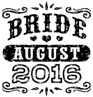 Bride August 2016 t-shirt