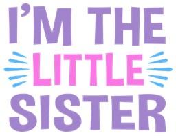 I'm The Little Sister t-shirt