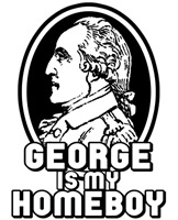 George Washington is my Homeboy t-shirt