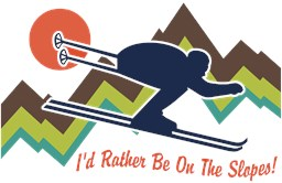 I'd Rather Be On The Slopes t-shirts