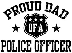 Proud Dad of a Police Officer t-shirts