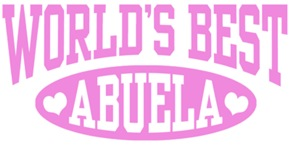 World's Best Abuela t-shirts