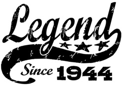 Legend Since 1944 t-shirt