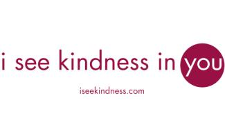 i see kindness in you