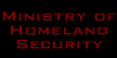 Ministry of Homeland Security