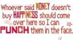 Money DOES buy Happiness!