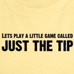 Just The Tip Game