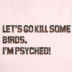 Let's kill some birds!