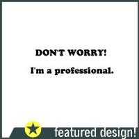 I'm A Professional