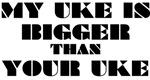 My Uke Is Bigger Than Your Uke (2)