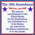 The 10th AMENDMENT
