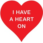 I Have a Heart On