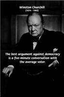 Political Comedy: Churchill Against Democracy