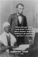 Sojourner Truth & Lincoln: Ain't I a Woman?