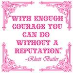 Rhett Butler Quote : Reputation