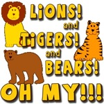 Lions and Tigers and Bears, Oh My!