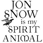 JON SNOW IS MY SPIRIT ANIMAL